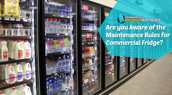 Are you Aware of the Maintenance Rules for Commercial Fridge?