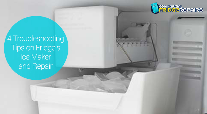 4 Troubleshooting Tips on Fridge's Ice Maker and Repair