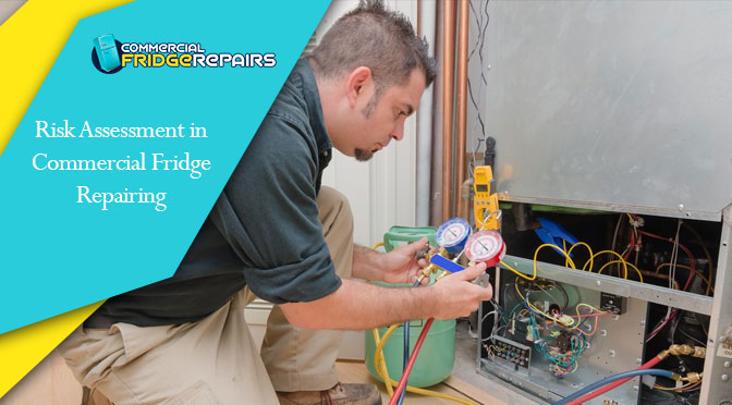 Risk Assessment in Commercial Fridge Repairing