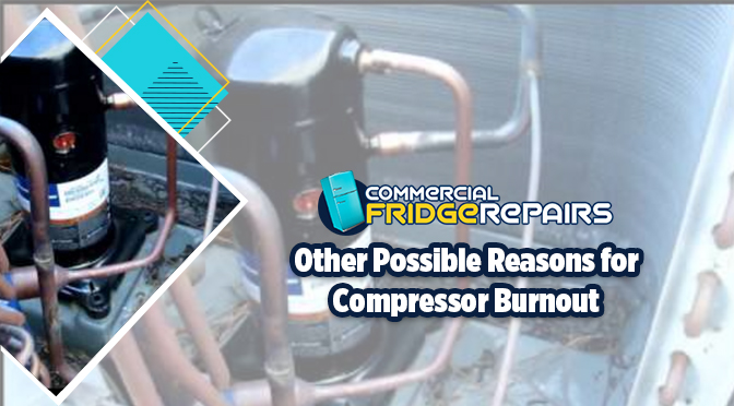 other possible reasons for compressor burnout