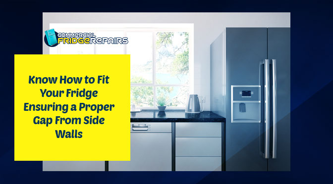 fridge ensuring a proper gap from side walls
