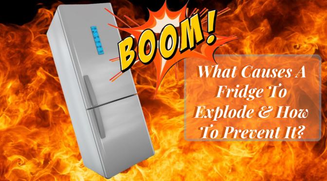 fridge explosion