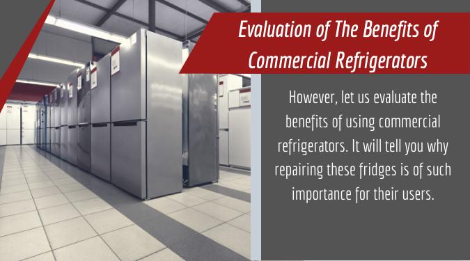 benefits of commercial refrigerators