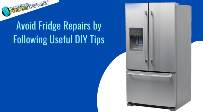Avoid Fridge Repairs by Following These Useful DIY Tips