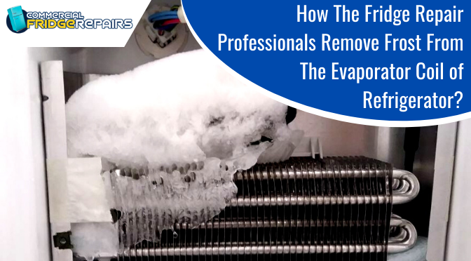 Remove Frost From The Evaporator Coil Of Refrigerator