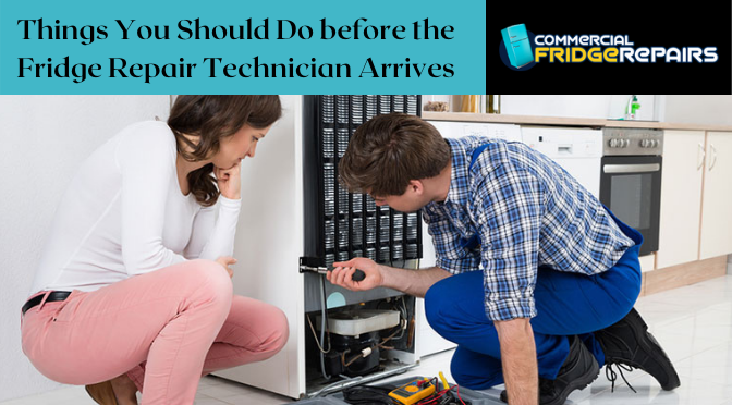 Things You Should Do before the Fridge Repair Technician Arrives
